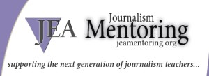 JEA Mentors to lead new adviser sessions at this year's Fall Press Day