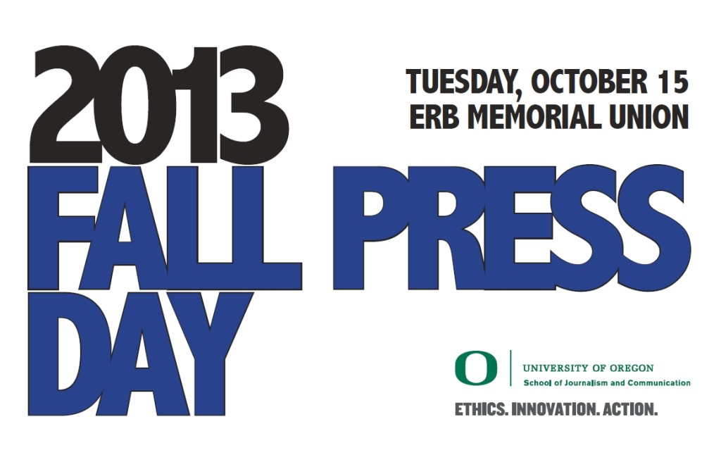 See you at Fall Press Day on Tuesday, Oct. 15 in Eugene!