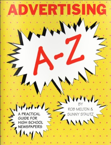 Advertising A-Z: A practical guide for high school publications